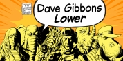 Dave Gibbons Lower font download