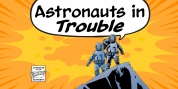 Astronauts In Trouble font download