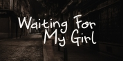 Waiting For My Girl font download