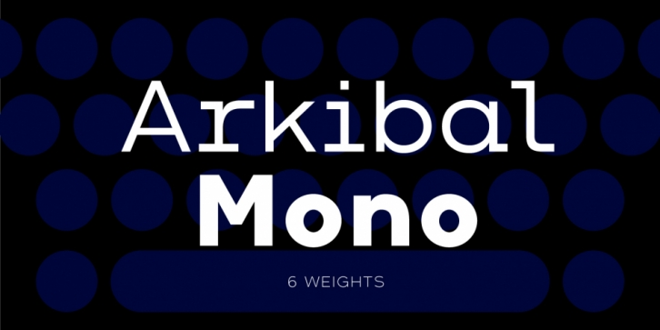 Arkibal Mono font preview