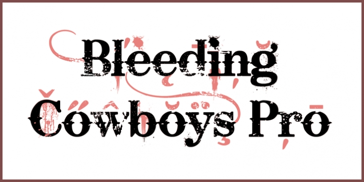 Bleeding Cowboys Pro font preview