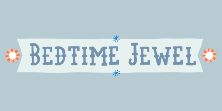 Bedtime Jewel font preview