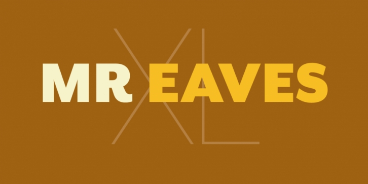 Mr Eaves XL Modern font preview