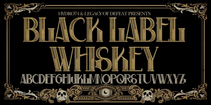 Black Label Whiskey font preview